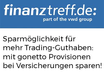 Sparmöglichkeit für mehr Trading-Guthaben: mit gonetto Provisionen bei Versicherungen sparen!